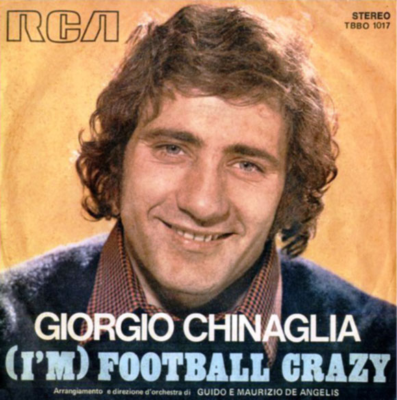 Copertina del 45 giri I'm a football craxy di Long John Chinaglia