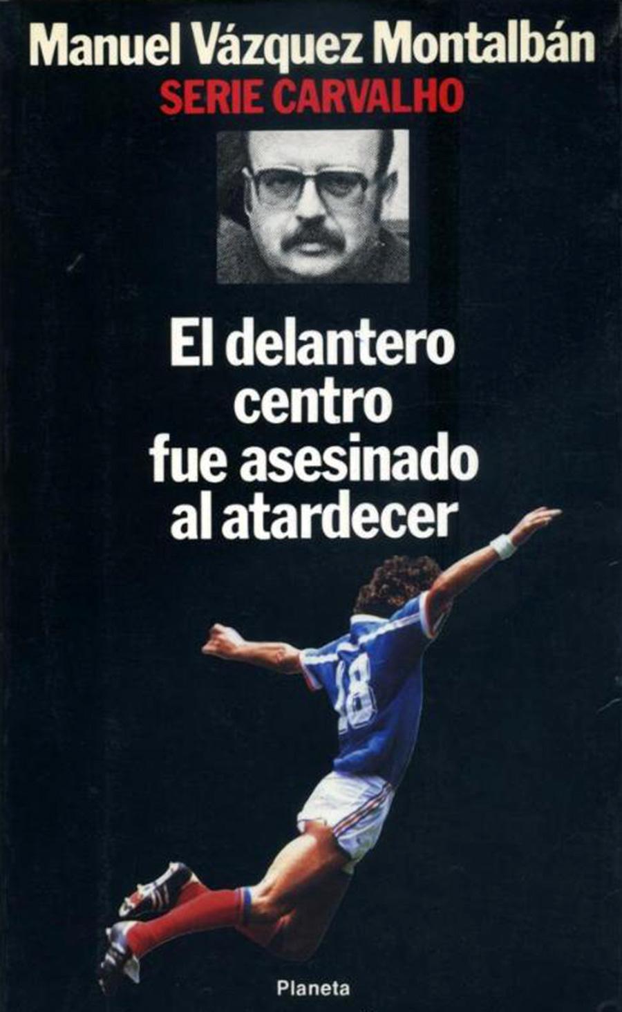 copertina El delantero centro fue asesinado al atardecer