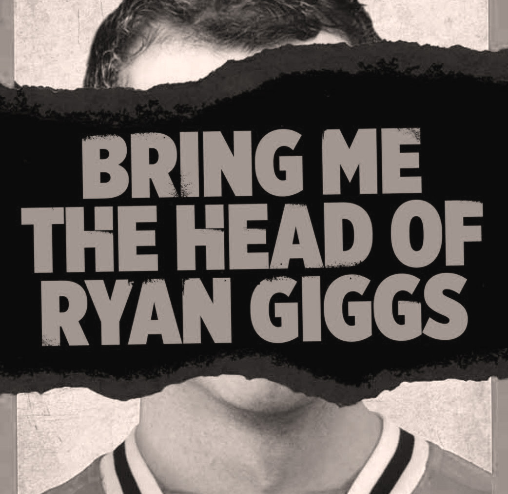 stralcio della copertina originale di Bring me the head of Ryan Giggs